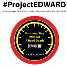 Projekt Edward – Europejski Dzień Bez Ofiar Śmiertelnych na Drogac